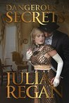 Romance: Dangerous Secrets (Victorian Intrigue 19th England Romance) (Historical Mystery Detective Romance)