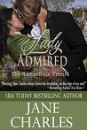 Lady Admired (Tenacious Trents Book 10)