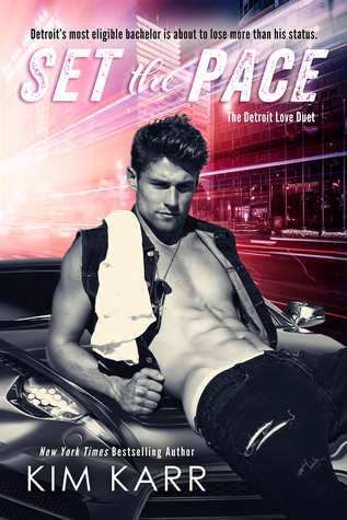 Set the Pace (The Detroit Love Duet, #1)
