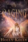 Raging (Rising #4)