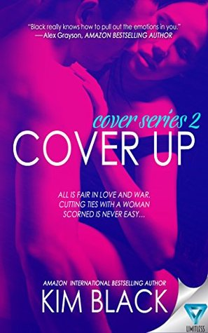 Cover Up (The Cover Series Book 2) by Kim Black