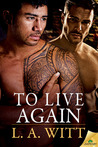 To Live Again (The Distance Between Us, #6)