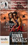 Hot SEALs (Kindle World) A Daye with A SEAL (Dangerous Curves, #3)