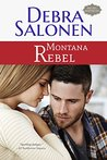 Montana Rebel (Big Sky Mavericks Book 9)