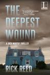 The Deepest Wound (Jack Murphy Thriller #3)