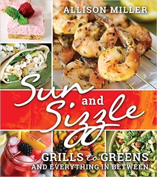 Sun and Sizzle: Grills to Greens and Everything in Between