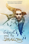 Gabriel and The Swallows (The Volatile Duology, #1)