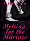 Melting for the Marines (Special Forces, #2)