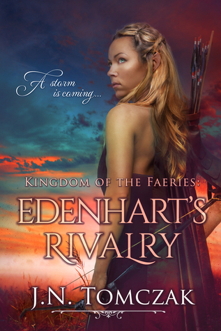 Edenhart's Rivalry (Kingdom of the Faeries, #1)