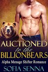 ROMANCE: Auctioned To The Billionbears (BBW Paranormal Shifter Menage Romance) (Paranormal Shifters & Angels Romance Short Stories Book 1)