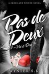 Pas de Deux: Part One (A Cross and Pointe Novel Book 1)