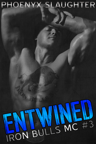 Entwined (Iron Bulls MC, #3)