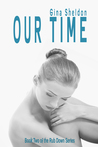 Our Time (The Rub Down #2)