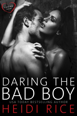 Daring the Bad Boy by Heidi Rice