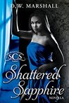 Shattered Sapphire (The Seven Chamber Series Book 3)