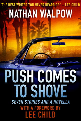 Push Comes to Shove by Nathan Walpow