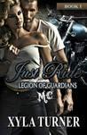 Just Ride (Legion of Guardians MC, #1)