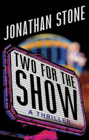 {Presenting} Two for the Show by Jonathan Stone