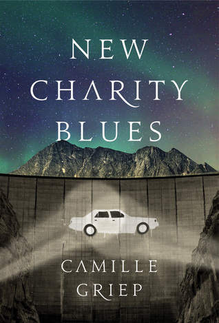 {Review} New Charity Blues by Camille Griep