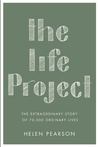 The Life Project: How the Study of Six Generations Showed Us Who We Are