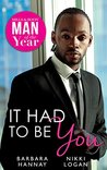 It Had To Be You: Man of the Year 2016 (Mills & Boon M&B)