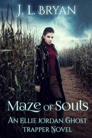 Maze of Souls (Ellie Jordan, Ghost Trapper #6)