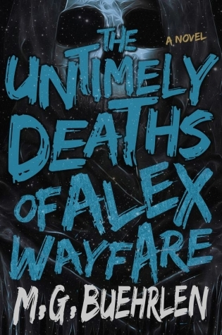 Giveaway: The 57 Lives of Alex Wayfare by M.G. Buehrlen