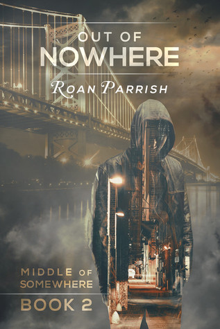 Release Day Review: Out of Nowhere (Middle of Somewhere #2) by Roan Parrish