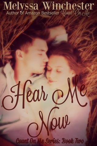 Hear Me Now (Count on Me, #2)