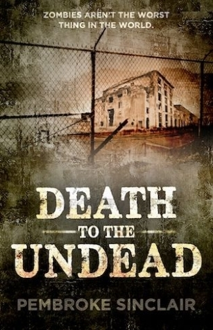 Death to the Undead (Sequel to Life After the Undead)
