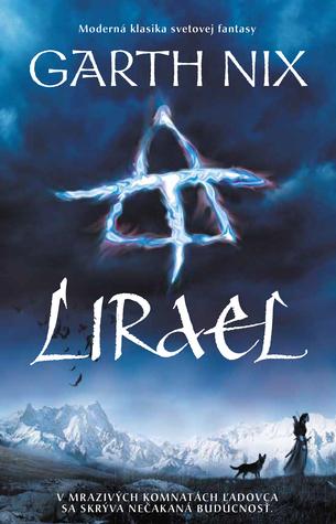 Lirael (Staré kráľovstvo, #2)