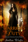 Warrior's Duty (Nature's Destiny Book #4)