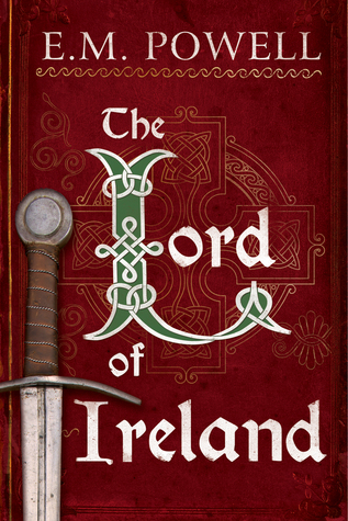 The Lord of Ireland by E.M. Powell