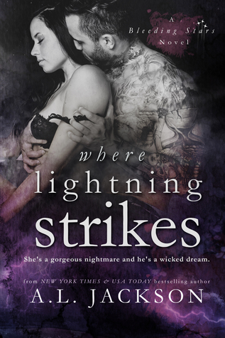 Where Lightning Strikes (Bleeding Stars #3) - A. L. Jackson