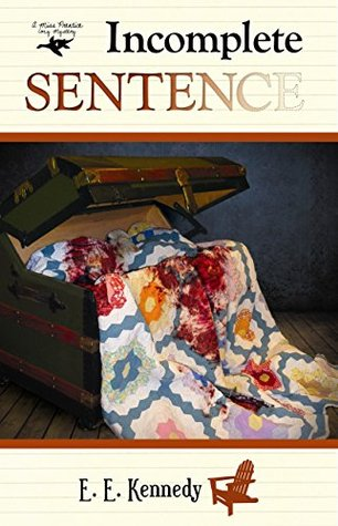 Incomplete Sentence (Miss Prentice Cozy Mystery #4)