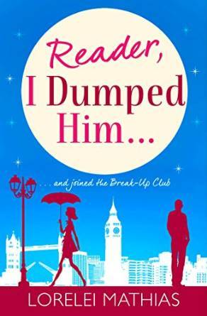 Reader, I dumped him... A love story about break-ups