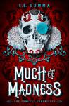 Much of Madness (Conexus Chronicles, #1)