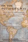 En el Camino Primitivo: Dos Hermanos Tejanos Viajan a Santiago de Compostela