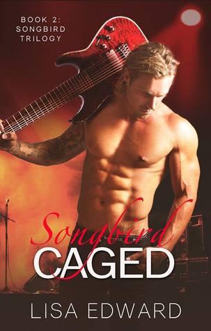 Songbird Caged (Songbird, #2)