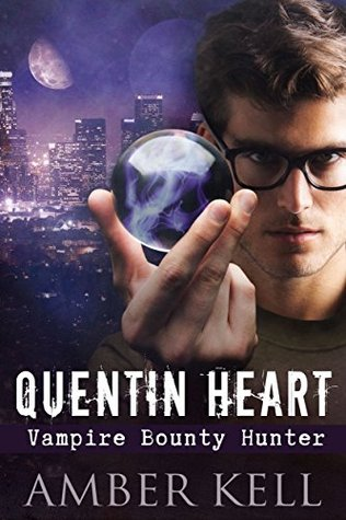 Recent Release Review: Quentin Heart, Vampire Bounty Hunter by Amber Kell