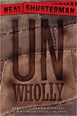 UnWholly (Unwind, #2)