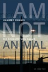 I am not animal