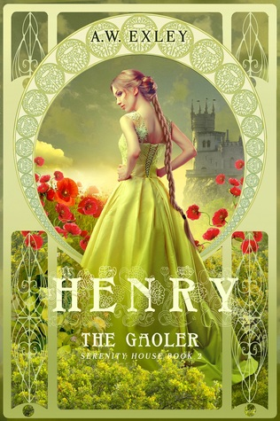 Henry, The Gaoler