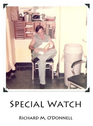 Special Watch by Richard M. O'Donnell