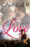 The Remingtons: Crazy Love (Kindle Worlds Novella)