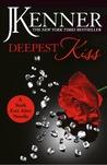Deepest Kiss (Stark Trilogy, #3.10)