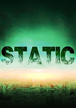 Static: White Noise- An EMP Thriller- Book 0