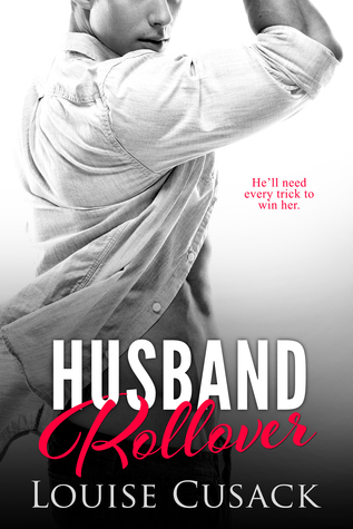 Husband Rollover by Louise Cusack