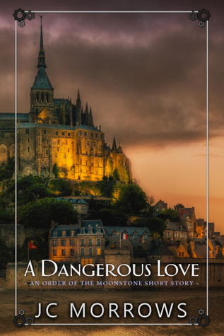 A Dangerous Love by J.C. Morrows