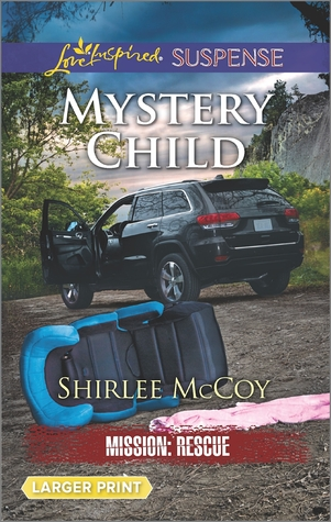 Mystery Child (Mission: Rescue #5)
